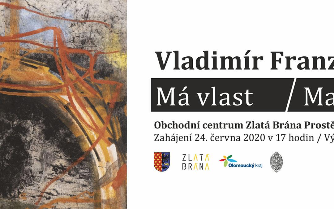 Vladimír Franz – Má vlast /malby/
